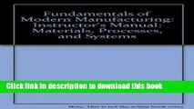 [Popular] Fundamentals of Modern Manufacturing: Instructor s Manual: Materials, Processes, and