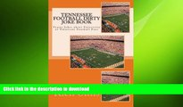 READ BOOK  Tennessee Football Dirty Joke Book: Funny Jokes about University of Tennessee Football