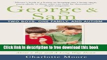 [Download] George   Sam: Two Boys, One Family, and Autism Kindle Collection