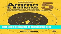 [Popular] Books Ammo   Ballistics 5: Ballistic Data out to 1,000 Yards for over 190 Calibers and