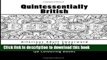[Popular] Quintessentially British - Hilarious Adult Swearword Colouring book: UK Swearwords: