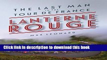 [Popular] Books Lanterne Rouge: The Last Man in the Tour de France Free Download