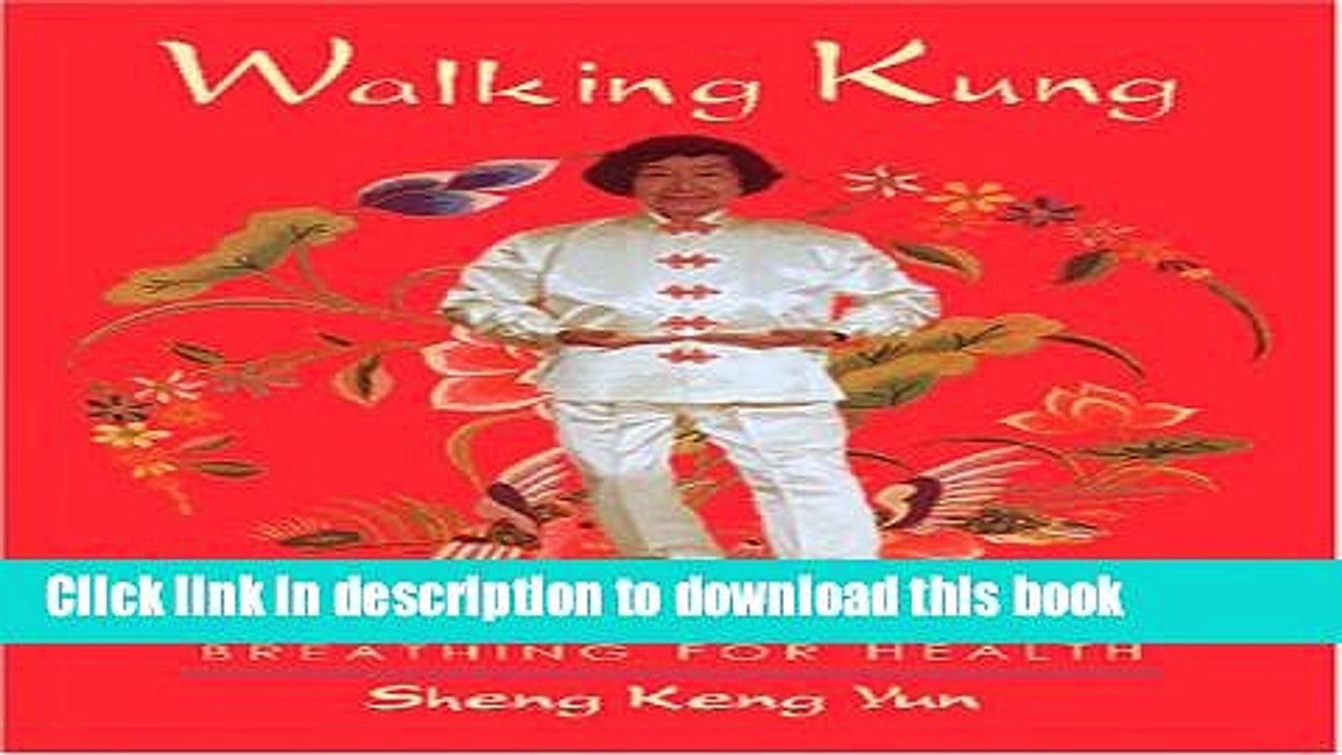 [Download] Walking Kung: Breathing for Health Book Online