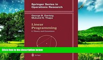 Must Have  Linear Programming 2: Theory and Extensions (Springer Series in Operations Research