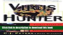 [PDF] Virus Hunter: Thirty Years of Battling Hot Viruses Around the World Full Online