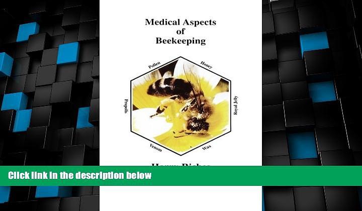 Big Deals  The Medical Aspects of Beekeeping  Best Seller Books Best Seller