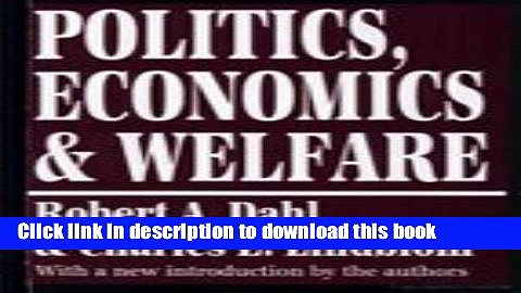 [Popular] Politics, Economics, and Welfare Kindle Online