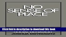 [Popular] No Sense of Place: The Impact of Electronic Media on Social Behavior Kindle Free