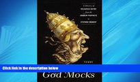 Choose Book God Mocks: A History of Religious Satire from the Hebrew Prophets to Stephen Colbert
