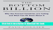 [Popular] The Bottom Billion: Why the Poorest Countries are Failing and What Can Be Done About It