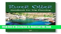 [Popular Books] River Otter, Handbook for Trip Planning: Authoritative Guide for Rafters,