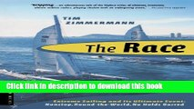 [Popular Books] The Race: Extreme Sailing and Its Ultimate Event: Nonstop, Round-the-World, No