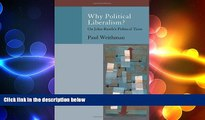 complete  Why Political Liberalism?: On John Rawls s Political Turn (Oxford Political Philosophy)