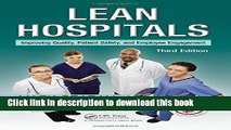 [Popular Books] Lean Hospitals: Improving Quality, Patient Safety, and Employee Engagement, Third