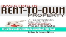 [Popular] Investing in Rent-to-Own Property: A Complete Guide for Canadian Real Estate Investors