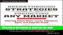 [Popular] Breakthrough Strategies for Predicting Any Market: Charting Elliott Wave, Lucas,