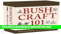 [PDF] Bushcraft 101 - A 2016 Daily Calendar: 365 Days of Wilderness Survival Full Online
