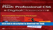 [Download] Adobe Flash Professional CS6 Digital Classroom Hardcover Collection