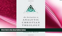 there is  An Invitation to Analytic Christian Theology