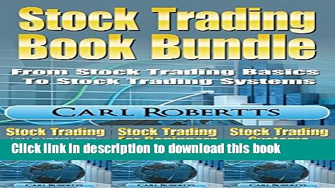 [Popular] Stock Trading Book Bundle: From Stock Trading Basics To Stock Trading Systems Kindle