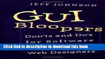 [Download] GUI Bloopers: Don ts and Do s for Software Developers and Web Designers (Interactive