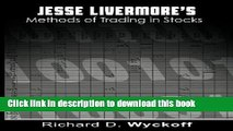 [Popular] Jesse Livermore s Methods of Trading in Stocks Hardcover Collection