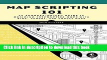 [Download] Map Scripting 101: An Example-Driven Guide to Building Interactive Maps with Bing,