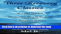 Ebook Three Recovery Classics: As a Man Thinketh by James Allen the Greatest Thing in the World by