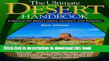 [Popular Books] The Ultimate Desert Handbook : A Manual for Desert Hikers, Campers and Travelers