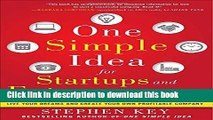 [PDF Kindle] One Simple Idea for Startups and Entrepreneurs:  Live Your Dreams and Create Your Own