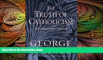 behold  The Truth of Catholicism: Ten Controversies Explored