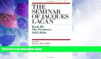 Big Deals  The Psychoses 1955-1956 (The Seminar of Jacques Lacan, Book 3 / III)  Best Seller Books