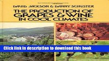 [Popular] The Production of Grapes and Wine in Cool Climates (Butterworths agricultural books)