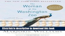 Ebook The Woman at the Washington Zoo: Writings on Politics, Family, and Fate Free Online