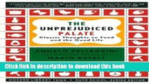 [Popular] The Unprejudiced Palate: Classic Thoughts on Food and the Good Life (Modern Library