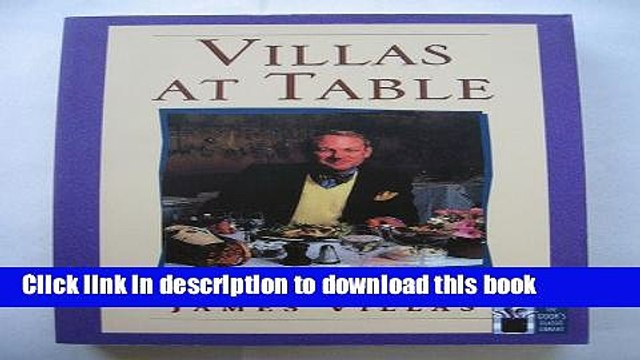 [Popular] Villas at Table: A Passion for Food and Drink Hardcover Free