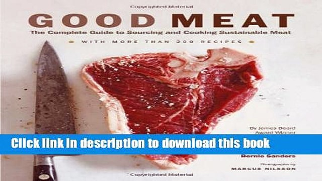 [Popular] Good Meat: The Complete Guide to Sourcing and Cooking Sustainable Meat Paperback