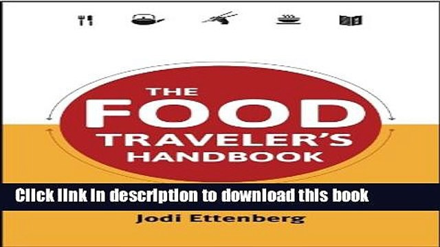 [Popular] The Food Traveler s Handbook (Traveler s Handbooks) Paperback OnlineCollection