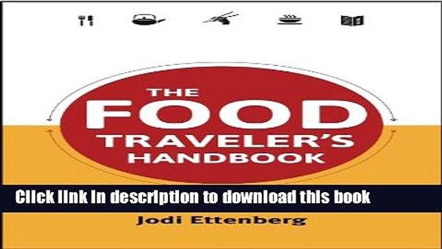 [Popular] The Food Traveler s Handbook (Traveler s Handbooks) Paperback OnlineCollection