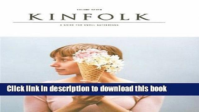 [Popular] Kinfolk Volume 7 Kindle OnlineCollection