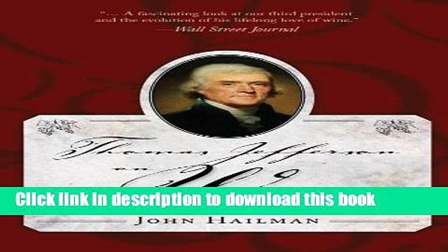 [Popular] Thomas Jefferson on Wine Kindle OnlineCollection