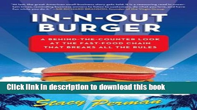 [Popular] In-N-Out Burger: A Behind-the-Counter Look at the Fast-Food Chain That Breaks All the