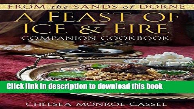 [Popular] From the Sands of Dorne: A Feast of Ice   Fire Companion Cookbook Hardcover Free