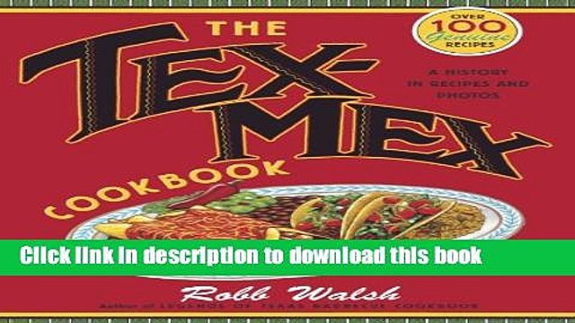 [Popular] The Tex-Mex Cookbook: A History in Recipes and Photos Hardcover OnlineCollection