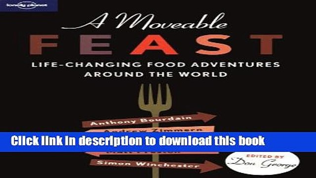 [Popular] A Moveable Feast (Lonely Planet Travel Literature) Hardcover OnlineCollection