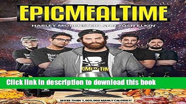 [Popular] Epic Meal Time Paperback Free