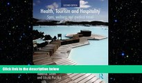 FREE PDF  Health, Tourism and Hospitality: Spas, Wellness and Medical Travel READ ONLINE