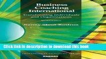 [Download] Business Coaching International: Transforming Individuals and Organizations