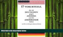 behold  17 Vorurteile, die wir Deutschen gegen Amerika und die Amerikaner haben und die so nicht