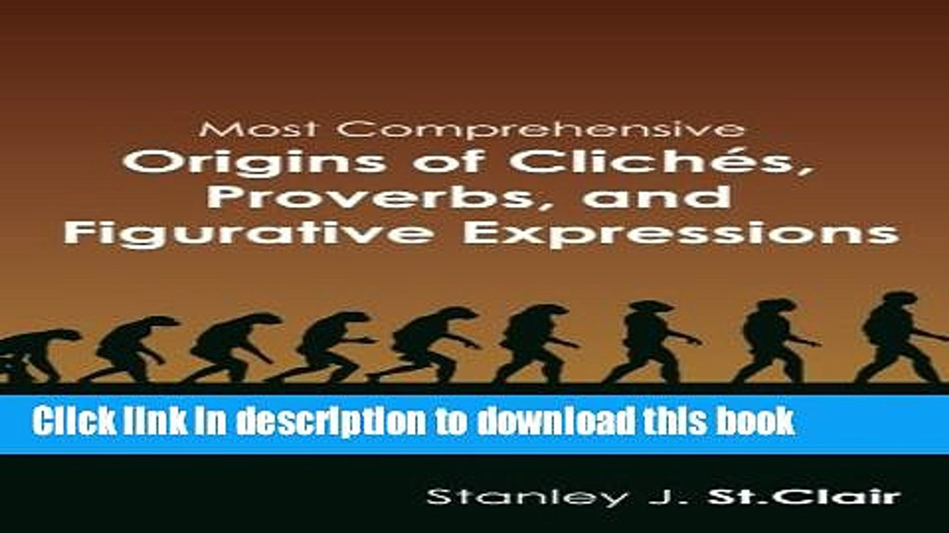 Most Comprehensive Origins of Cliches Proverbs and Figurative Expressions